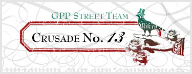 GPP Street Team - Crusade 13