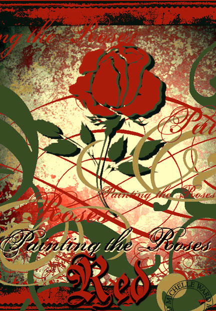 Variation: Painting the Roses Red